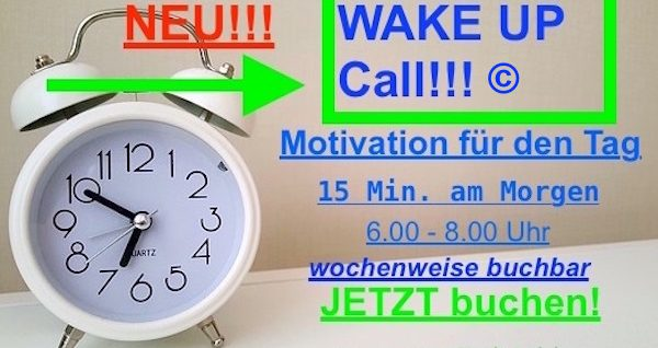 Neues Produkt, Wake UpCall, 15 Min. Motivation für den Tag