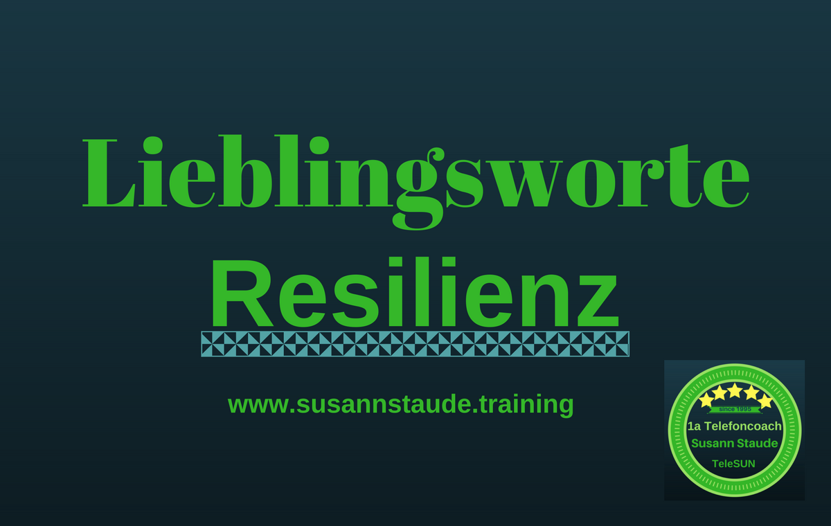 seelische Gesundheit, seelische Widerstandskraft stärken, Resilienz, Seelencoach, Personalcoach, Präventionscoach, 1a Telefoncoaching